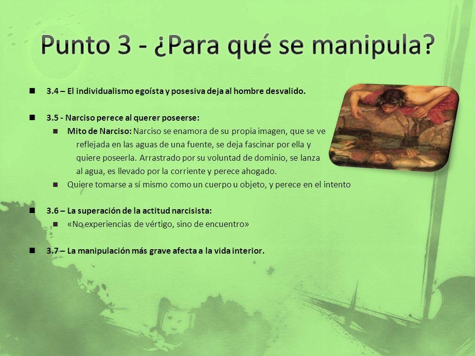 Punto 3 - ¿Para qué se manipula