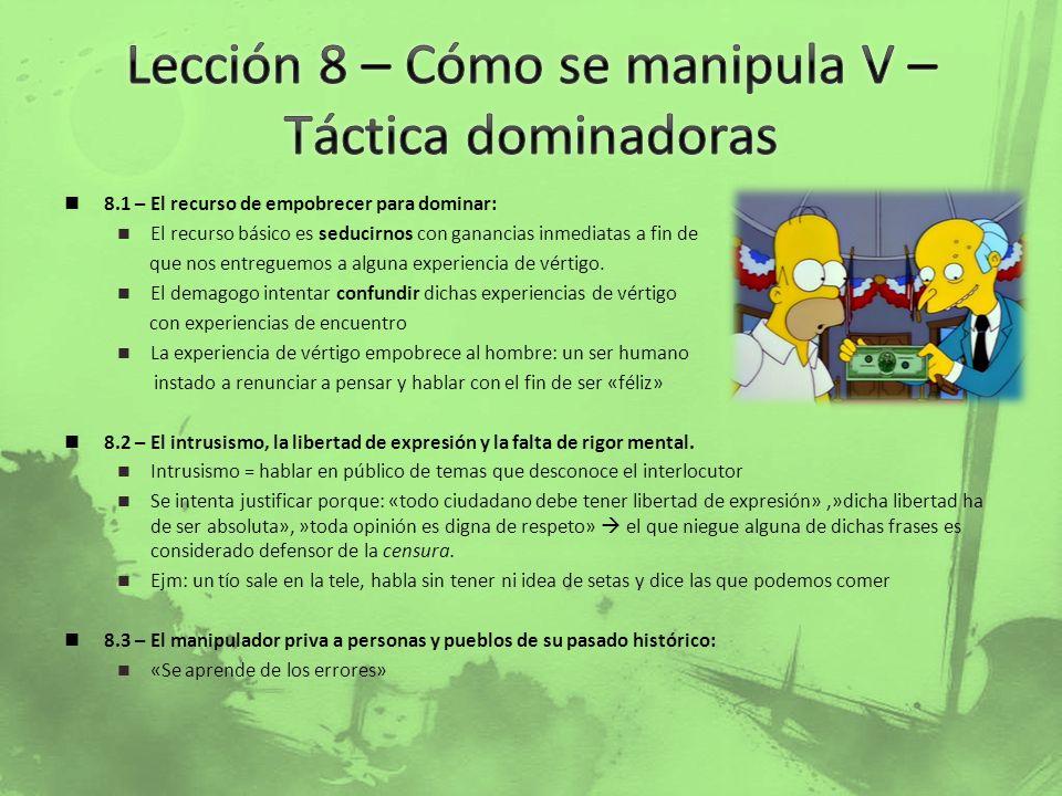 Lección 8 – Cómo se manipula V – Táctica dominadoras