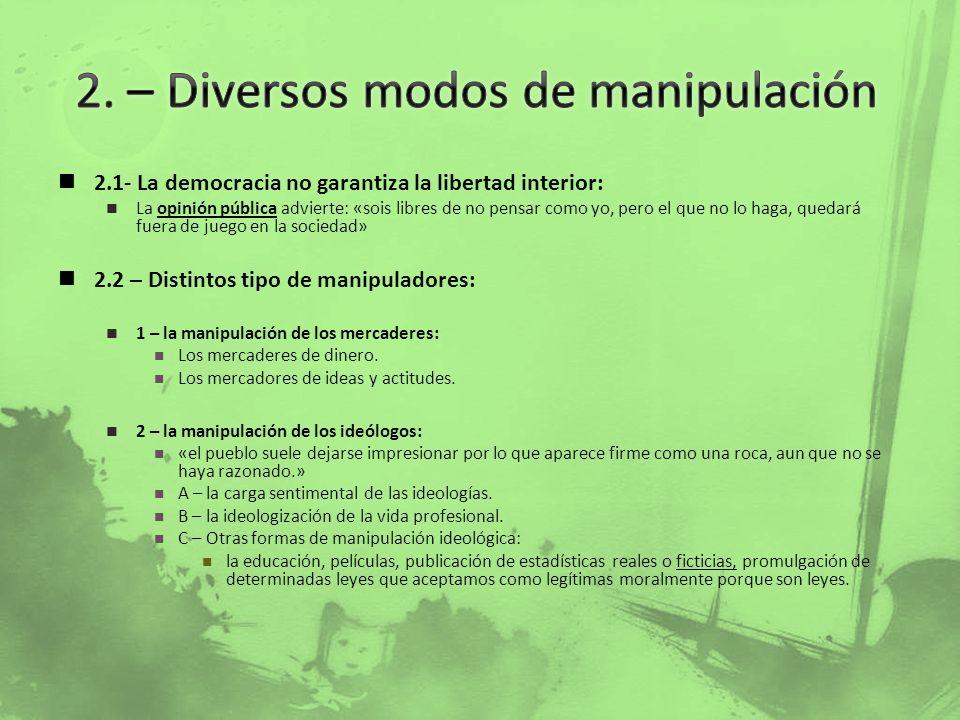 2. – Diversos modos de manipulación