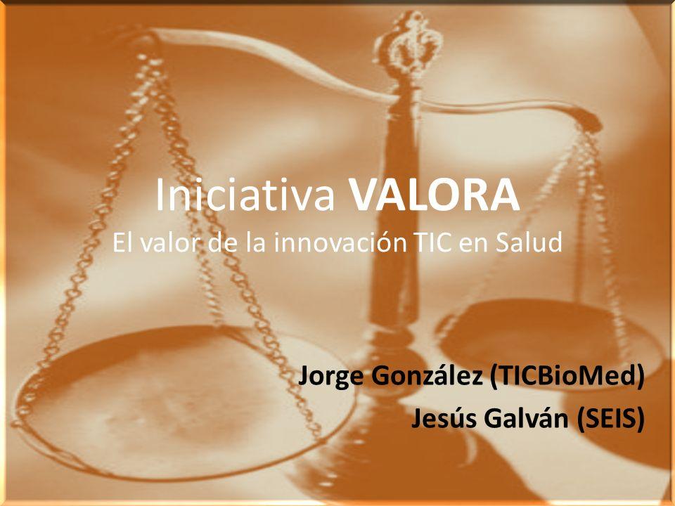Iniciativa VALORA El valor de la innovación TIC en Salud