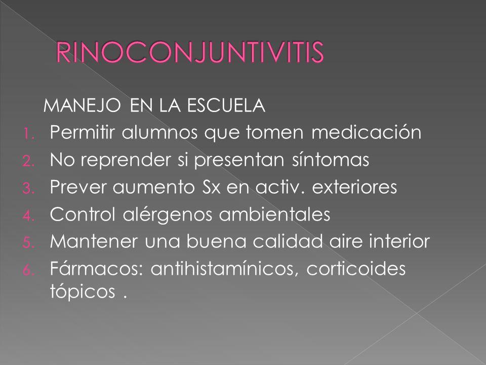 RINOCONJUNTIVITIS MANEJO EN LA ESCUELA