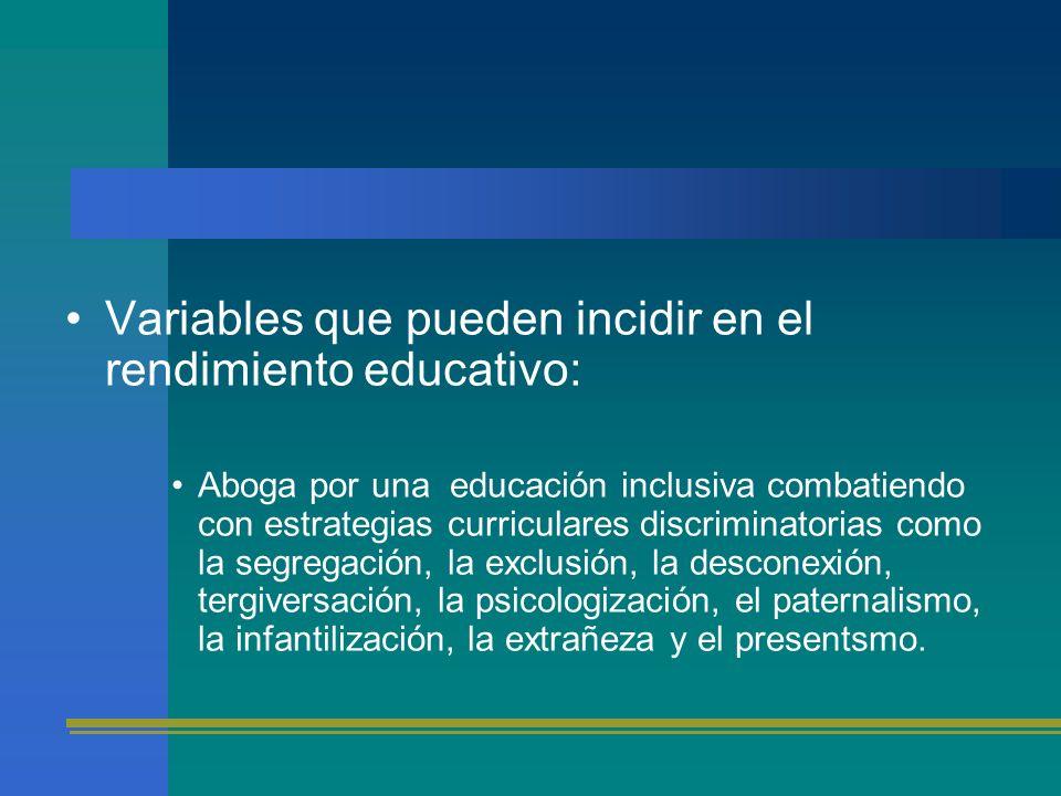 Variables que pueden incidir en el rendimiento educativo: