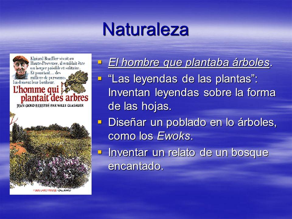 Naturaleza El hombre que plantaba árboles.