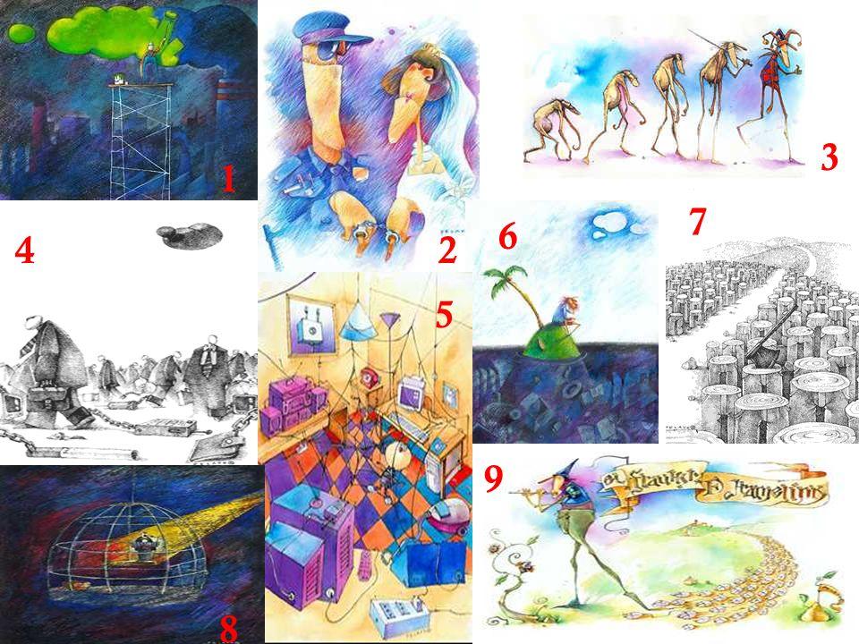 3 1 7 6 4 2 5 Inventar una historia para cada imagen o una historia con todas ellas: 9 8