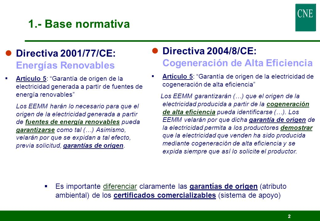 1.- Base normativa Directiva 2004/8/CE: Cogeneración de Alta Eficiencia.