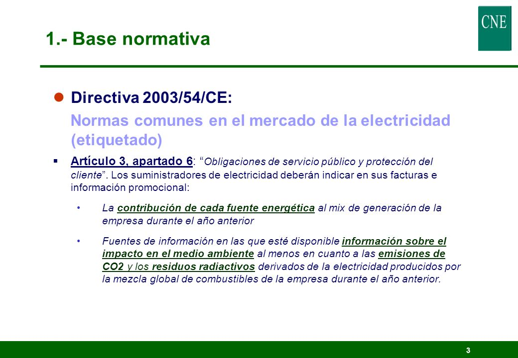 1.- Base normativa Directiva 2003/54/CE: