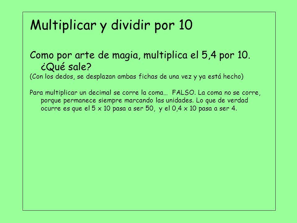 Multiplicar y dividir por 10