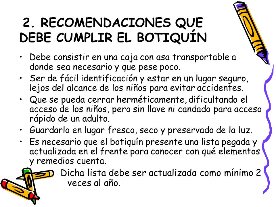 2. RECOMENDACIONES QUE DEBE CUMPLIR EL BOTIQUÍN