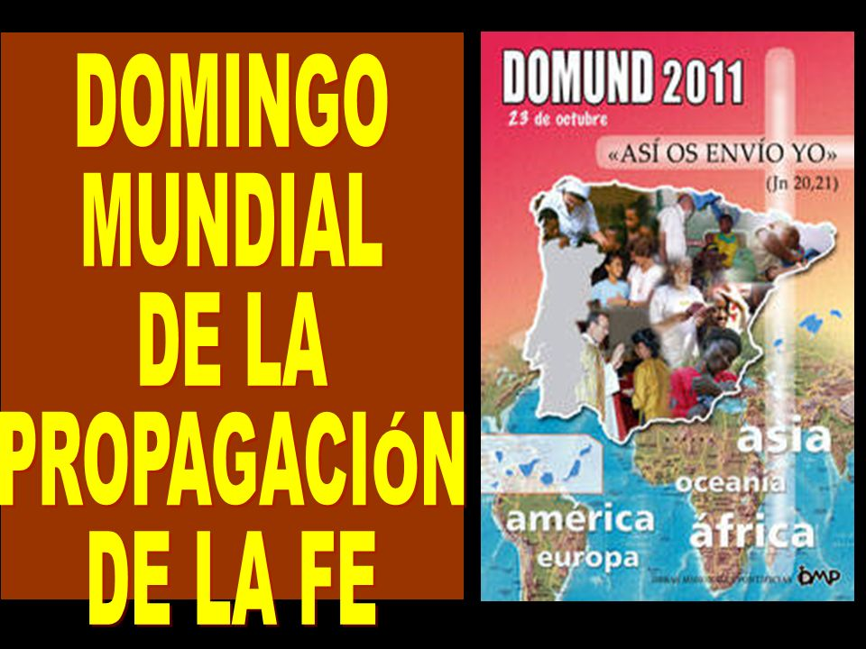 DOMINGO MUNDIAL DE LA PROPAGACIÓN DE LA FE