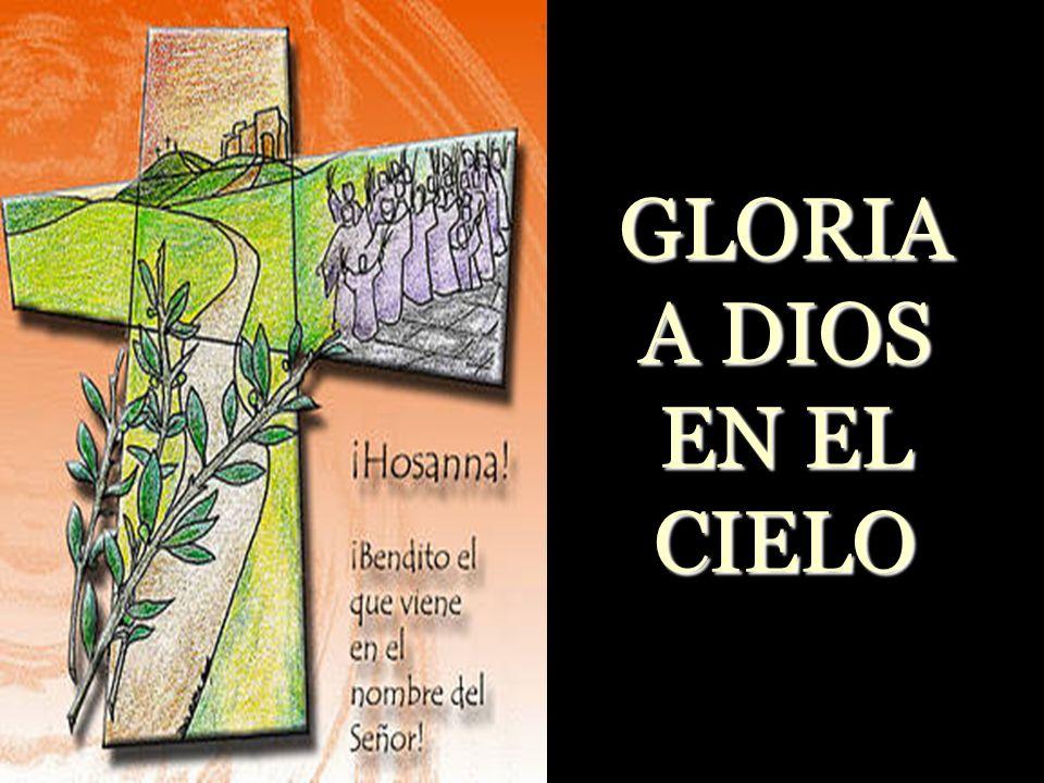GLORIA A DIOS EN EL CIELO