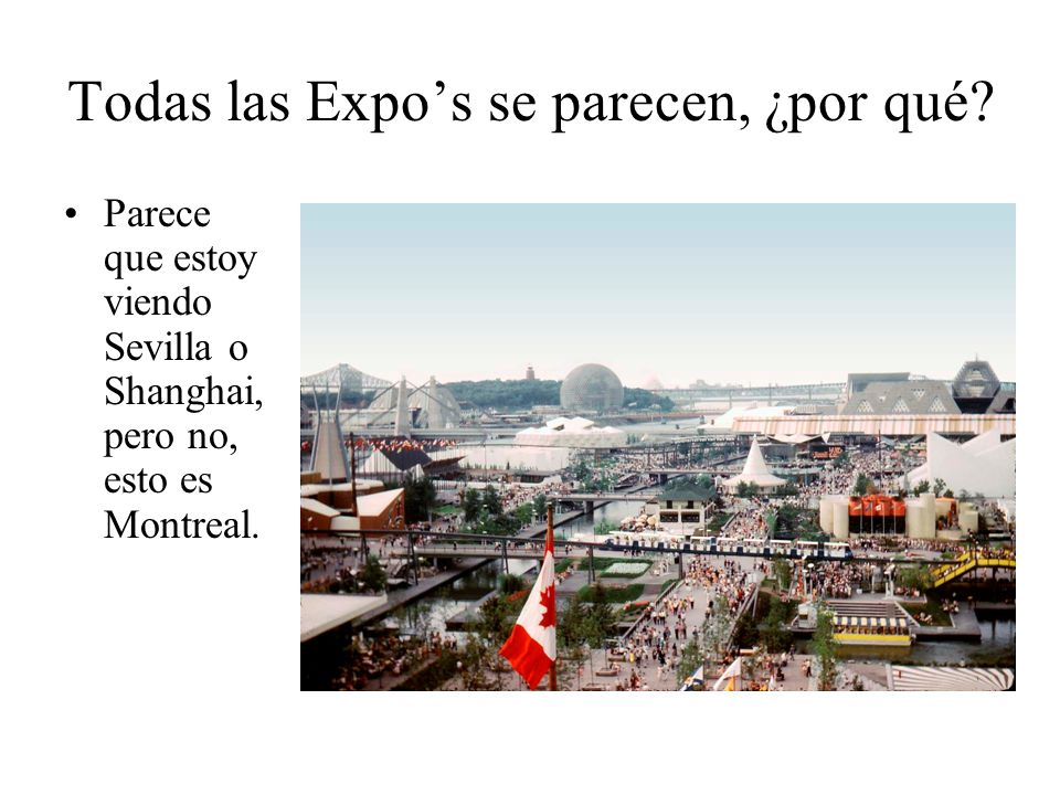Todas las Expo's se parecen, ¿por qué