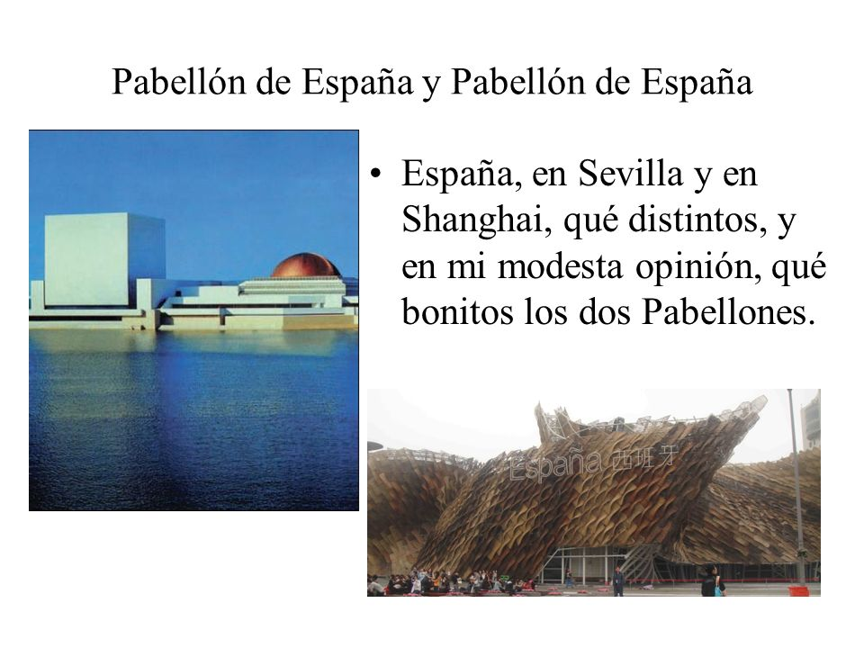Pabellón de España y Pabellón de España
