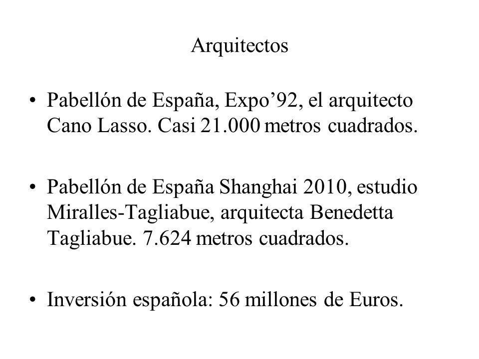 ArquitectosPabellón de España, Expo'92, el arquitecto Cano Lasso. Casi 21.000 metros cuadrados.