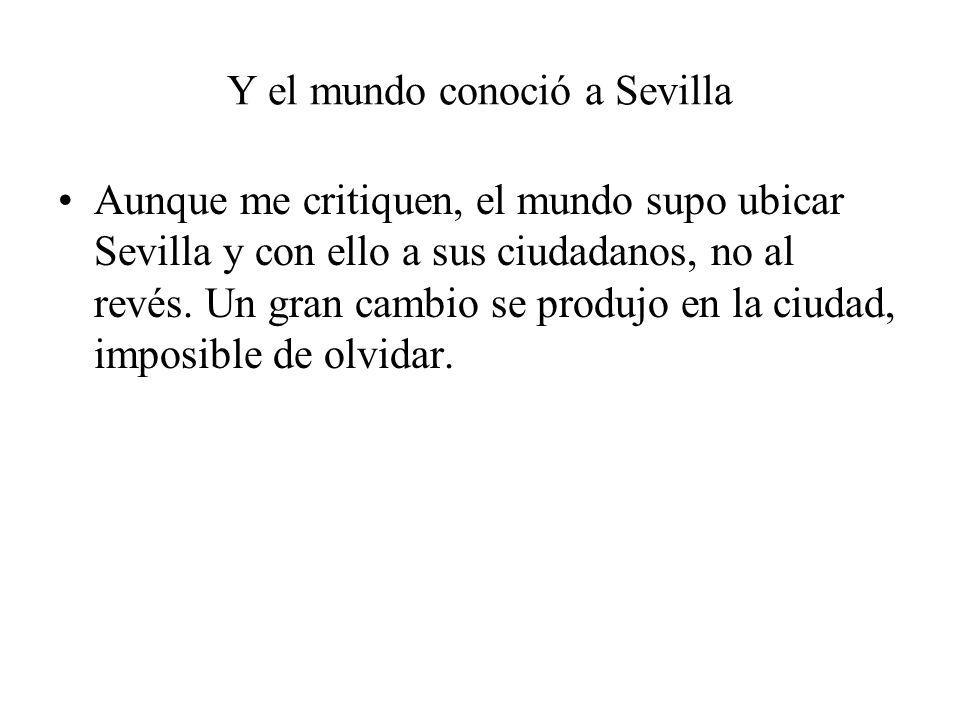 Y el mundo conoció a Sevilla