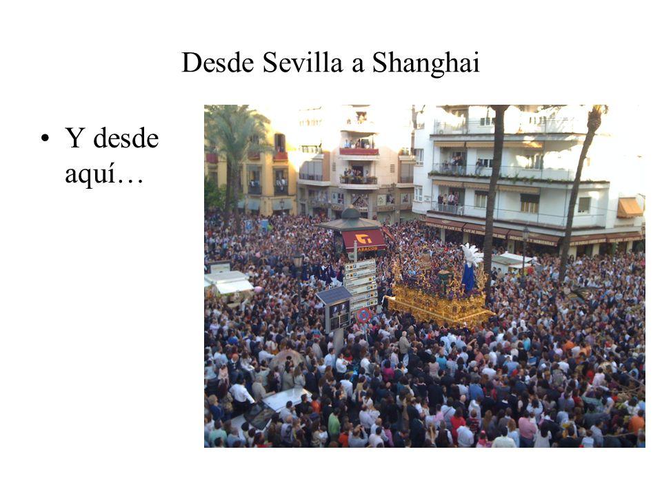 Desde Sevilla a Shanghai