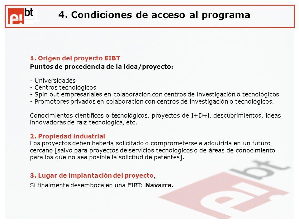 1 4. Condiciones de acceso al programa 1. Origen del proyecto EIBT