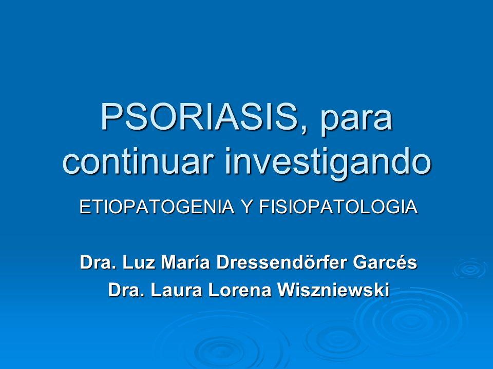 PSORIASIS, para continuar investigando
