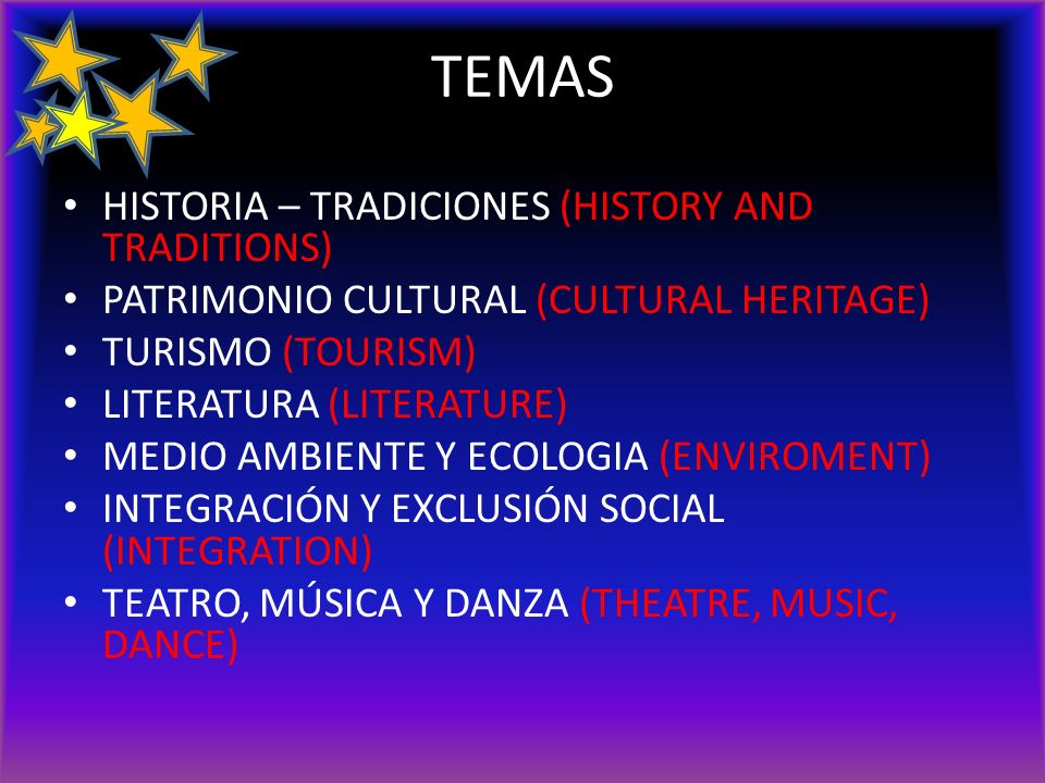 TEMAS HISTORIA – TRADICIONES (HISTORY AND TRADITIONS)