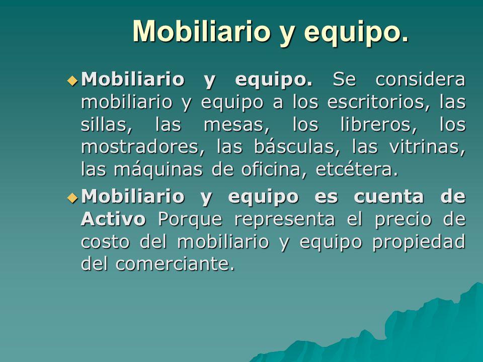 Cuentas y documentos por cobrar ppt descargar for Mobiliario y equipo
