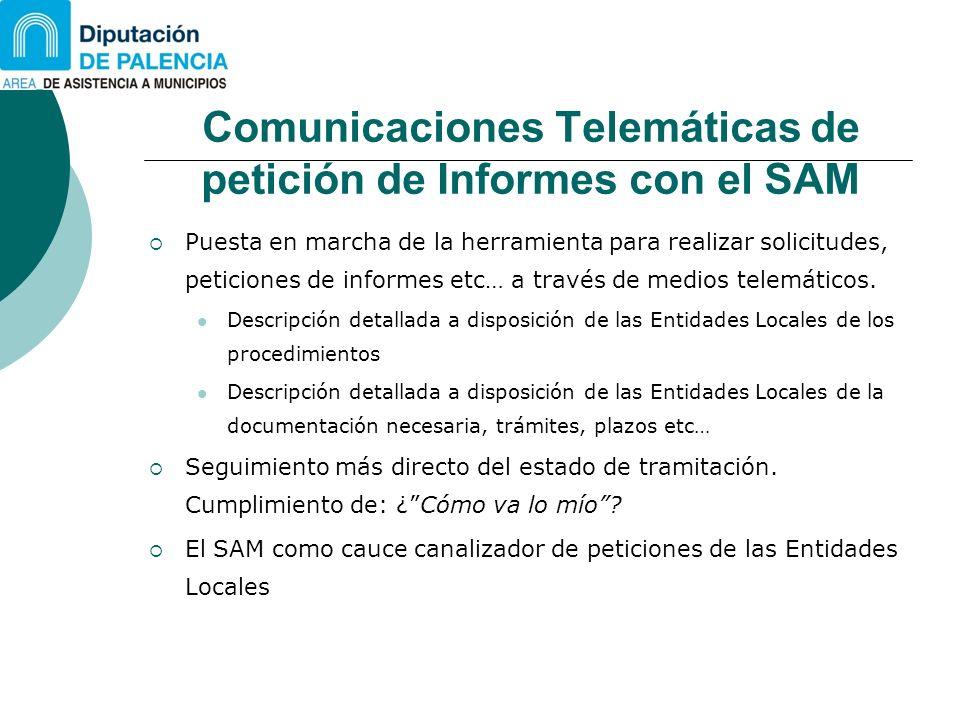 Comunicaciones Telemáticas de petición de Informes con el SAM