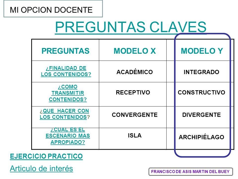 PREGUNTAS CLAVES MI OPCION DOCENTE PREGUNTAS MODELO X MODELO Y