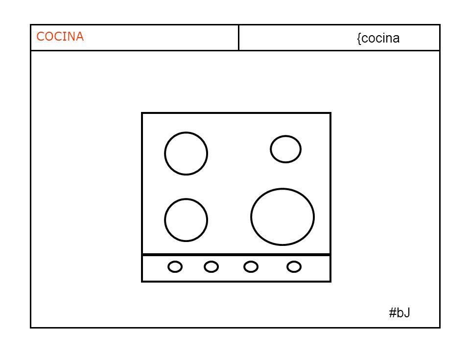 COCINA {cocina #bJ