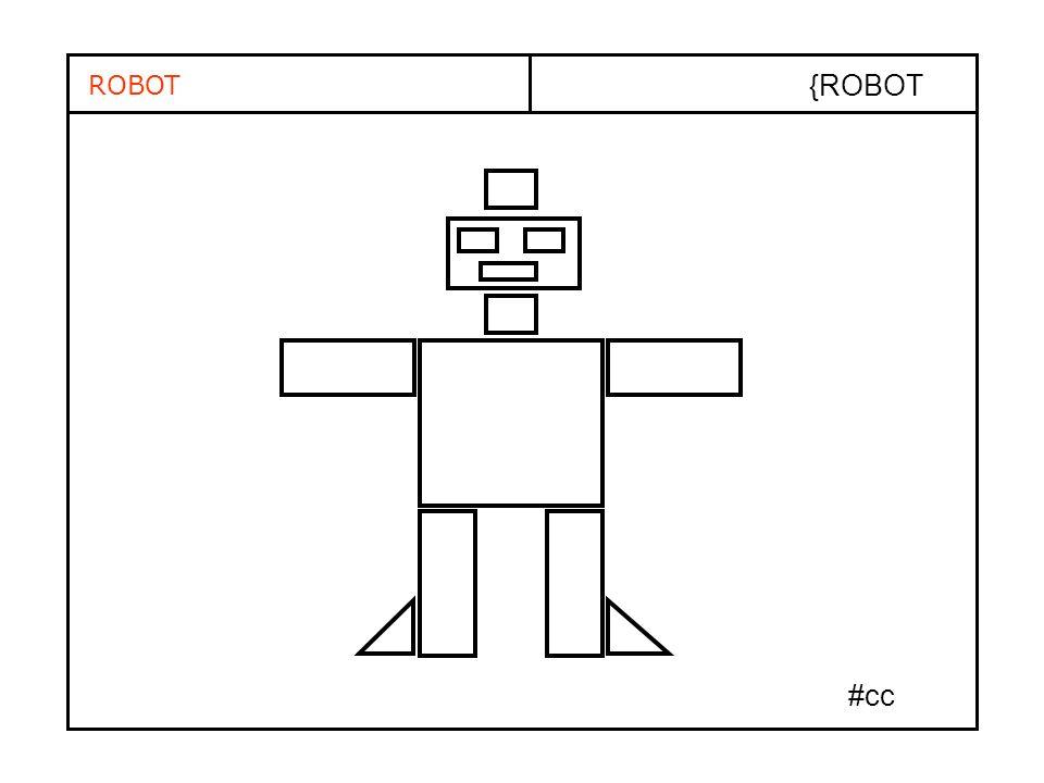 ROBOT {ROBOT #cc