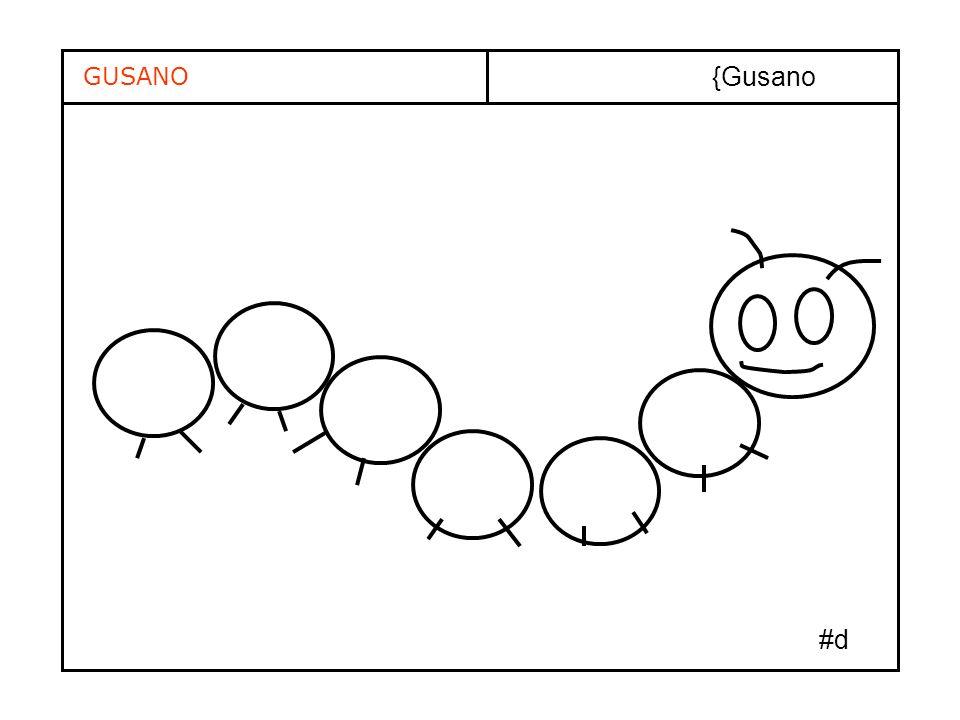 GUSANO {Gusano #d