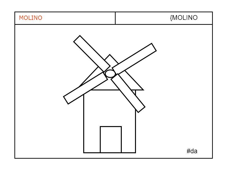 MOLINO {MOLINO #da