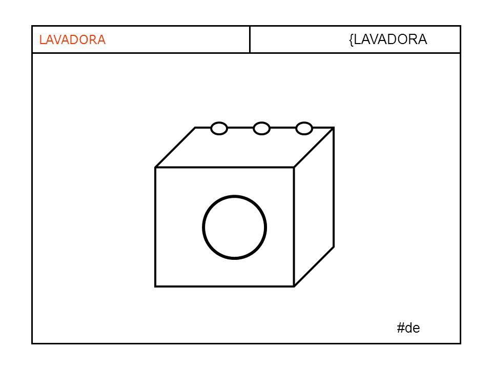 LAVADORA {LAVADORA #de