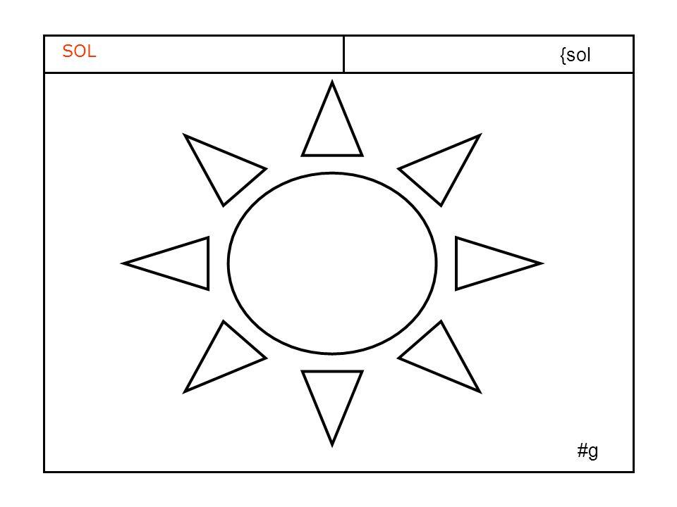 SOL {sol El sol es grande y calienta la tierra #g
