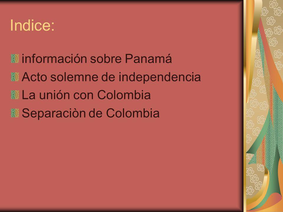 Indice: información sobre Panamá Acto solemne de independencia