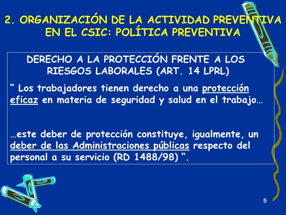 2. ORGANIZACIÓN DE LA ACTIVIDAD PREVENTIVA EN EL CSIC: POLÍTICA PREVENTIVA