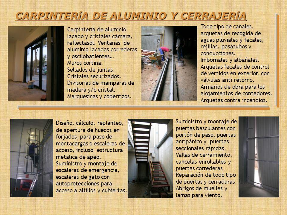 CARPINTERíA DE ALUMINIO Y CERRAJERíA
