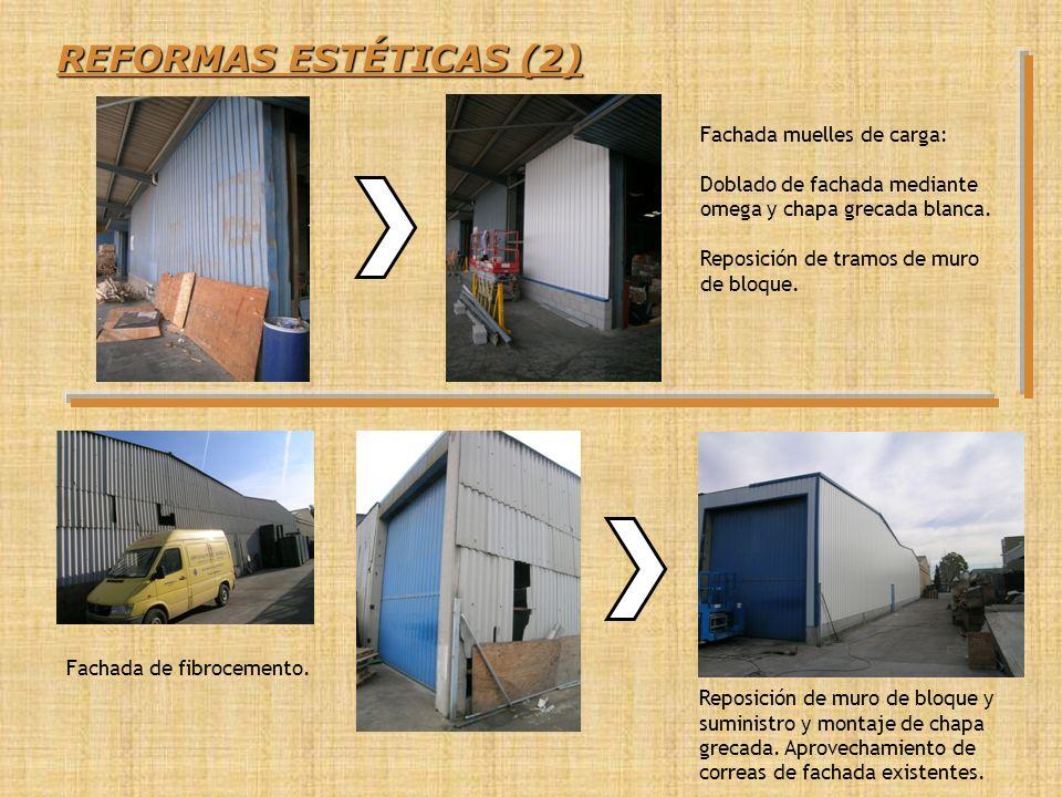 REFORMAS ESTÉTICAS (2) Fachada muelles de carga: