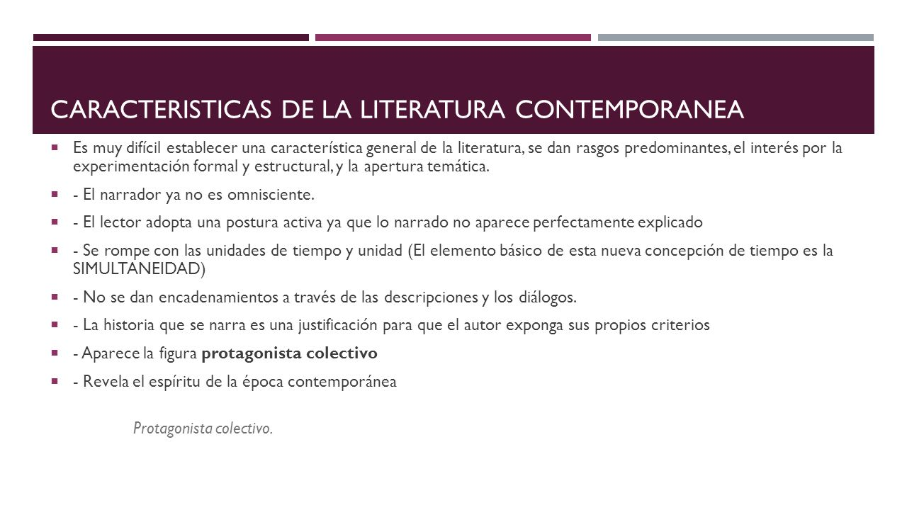 Literatura contemporanea ppt video online descargar for Caracteristicas de la contemporanea