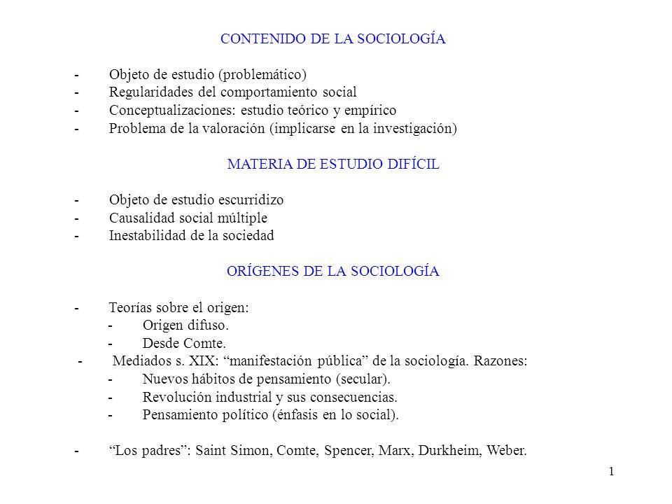 CONTENIDO DE LA SOCIOLOGÍA - Objeto de estudio (problemático)