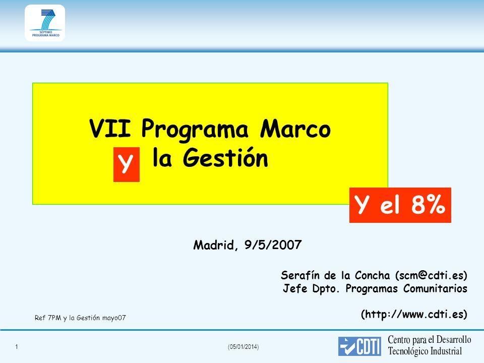 VII Programa Marco la Gestión Y Y el 8%