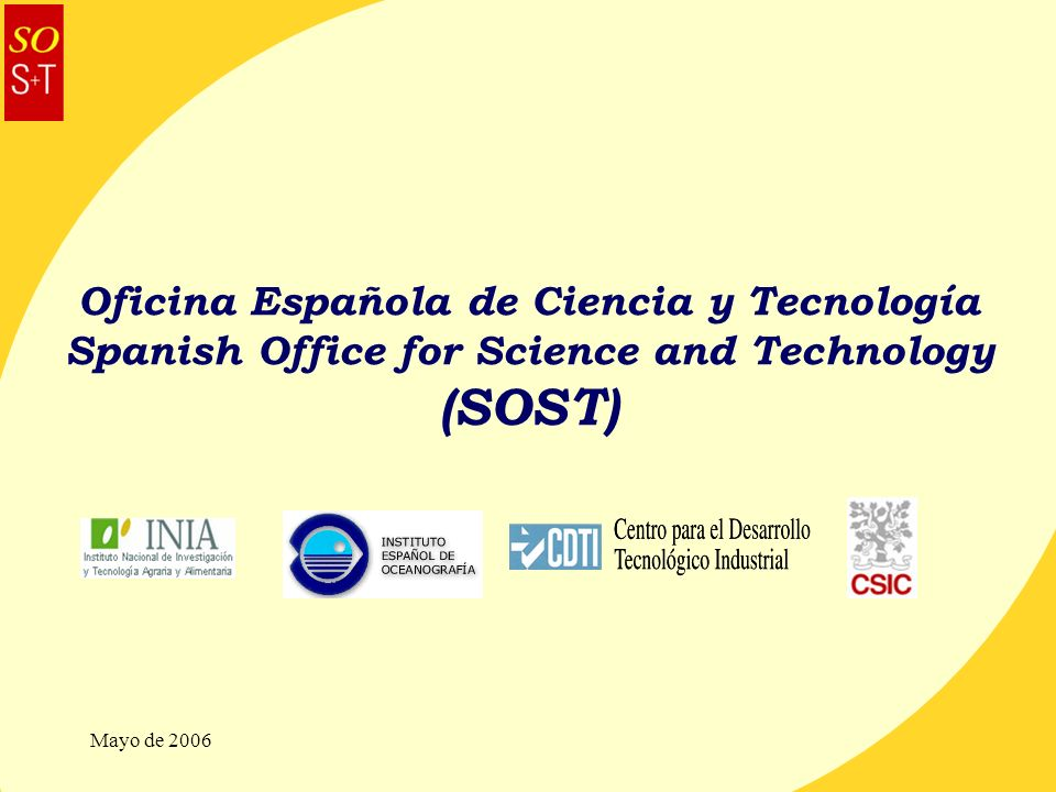 Oficina Española de Ciencia y Tecnología Spanish Office for Science and Technology (SOST)