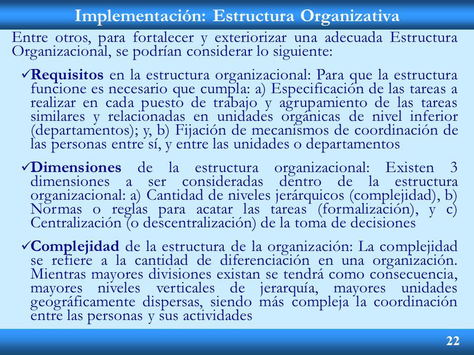 Implementación: Estructura Organizativa