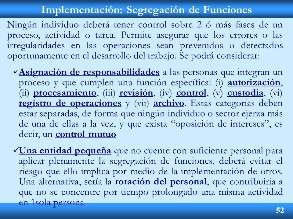 Implementación: Segregación de Funciones