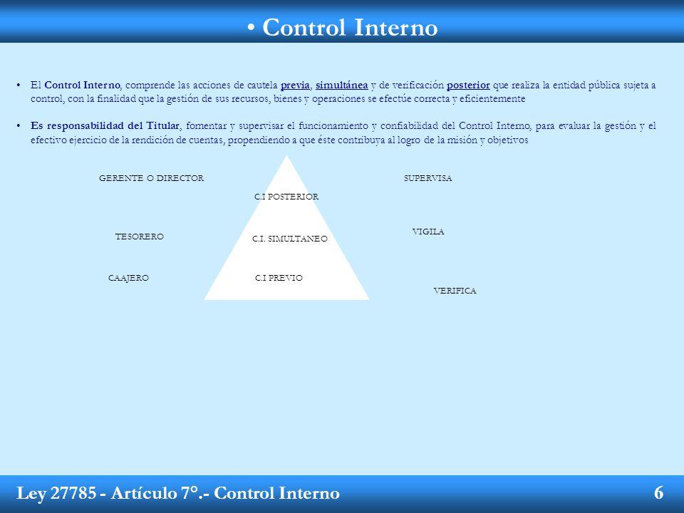 Control Interno Ley 27785 - Artículo 7°.- Control Interno