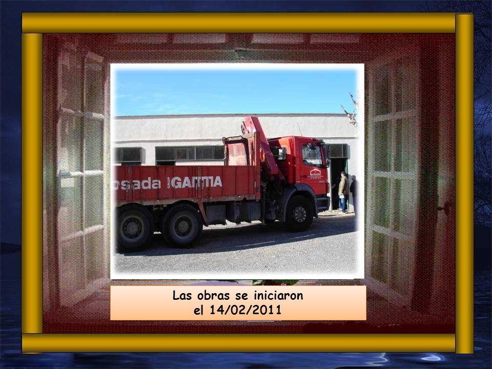 Las obras se iniciaron el 14/02/2011