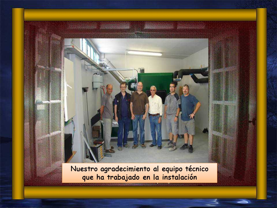Nuestro agradecimiento al equipo técnico que ha trabajado en la instalación