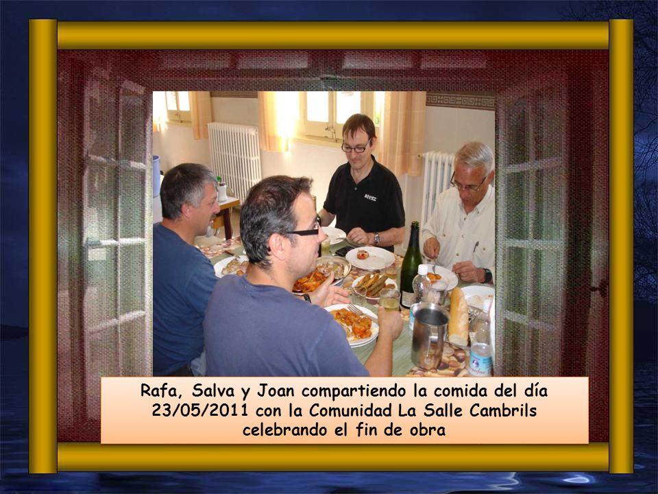 Rafa, Salva y Joan compartiendo la comida del día 23/05/2011 con la Comunidad La Salle Cambrils celebrando el fin de obra