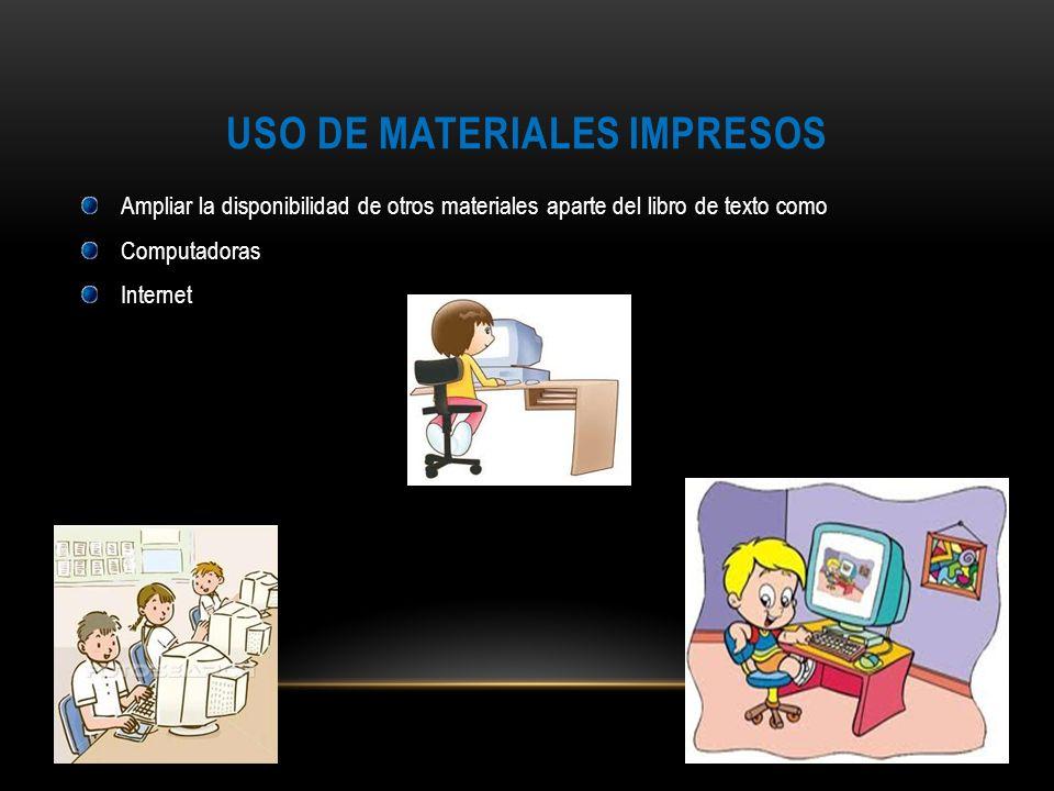 USO DE MATERIALES IMPRESOS