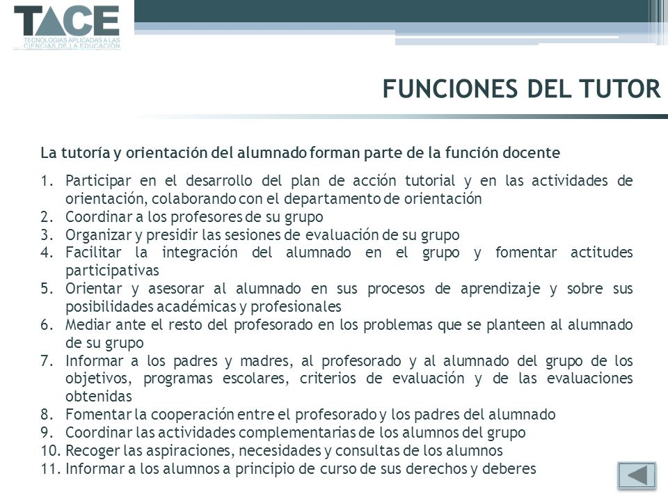 FUNCIONES DEL TUTORLa tutoría y orientación del alumnado forman parte de la función docente.