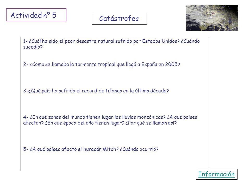 Actividad nº 5 Catástrofes Información