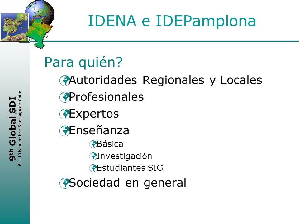 IDENA e IDEPamplona Para quién Autoridades Regionales y Locales