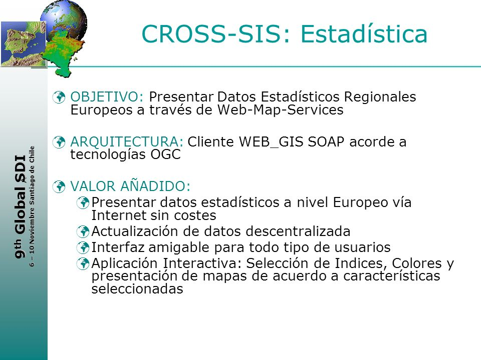 CROSS-SIS: Estadística